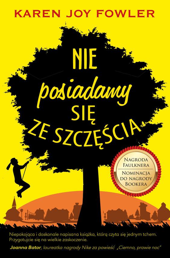 okładka Nie posiadamy się ze szczęściaebook   epub, mobi   Karen Joy  Fowler, Kamilla  Sławińska