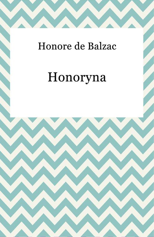 okładka Honoryna, Ebook | Honore De Balzac