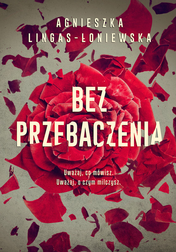 okładka Bez przebaczeniaebook | epub, mobi | Agnieszka Lingas-Łoniewska