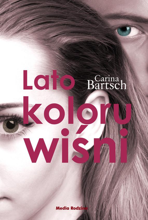 okładka Lato koloru wiśni, Ebook | Carina Bartsch