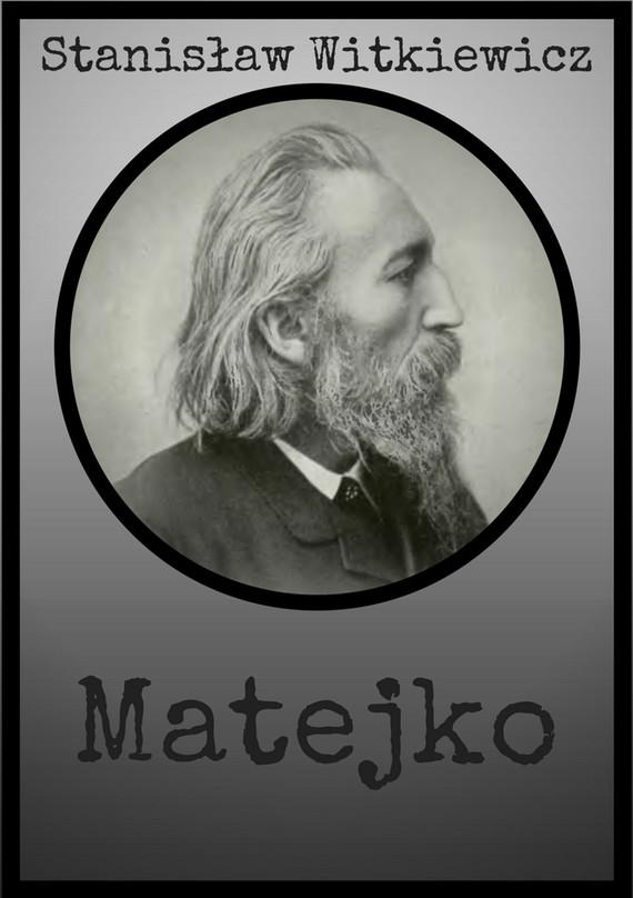 okładka Matejko, Ebook   Stanisław Witkiewicz