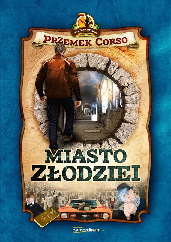okładka Miasto złodziei, Ebook | Przemek Corso