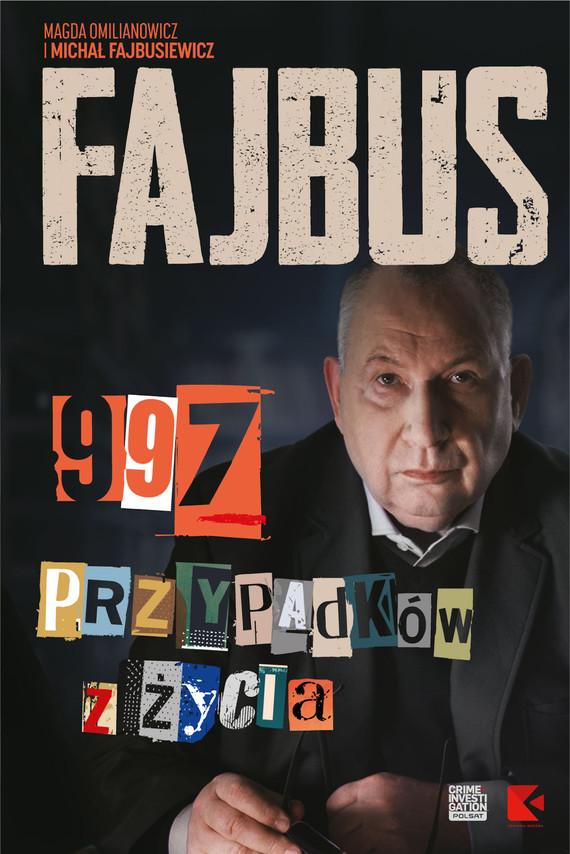 okładka Fajbus. 997 przypadków z życiaebook | epub, mobi | Omilianowicz Magda, Michał Fajbusiewicz