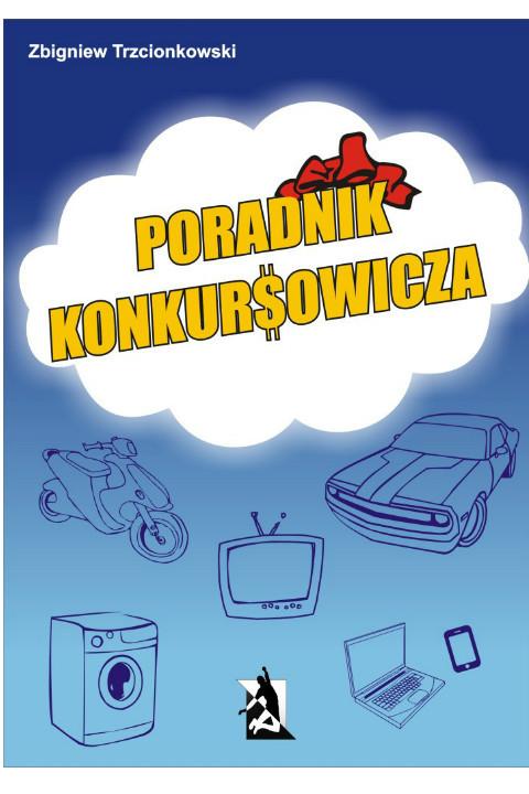 okładka Poradnik konkursowicza, Ebook | Zbigniew Trzcionkowski