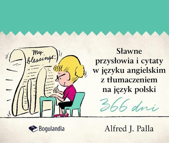 okładka Sławne przysłowia i cytaty w języku angielskim z tłumaczeniem na język polskiebook | epub, mobi | Alfred J. Palla