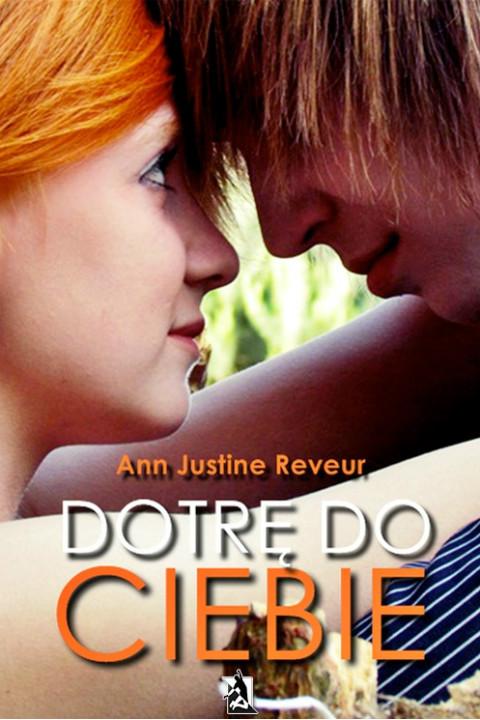 okładka Dotrę do Ciebie, Ebook | Ann Justine Reveur