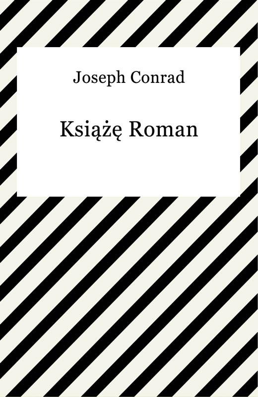 okładka Książę Roman, Ebook | Joseph Conrad