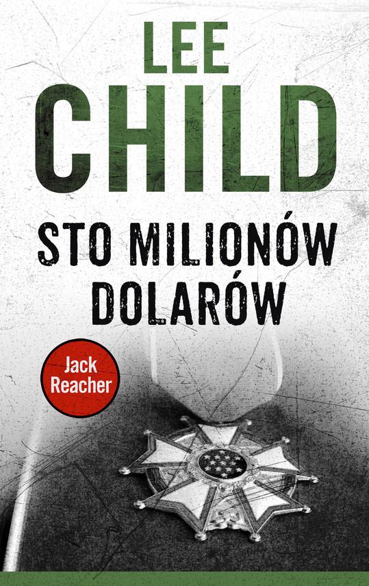okładka Jack Reacher. Sto milionów dolarów, Ebook | Lee Child