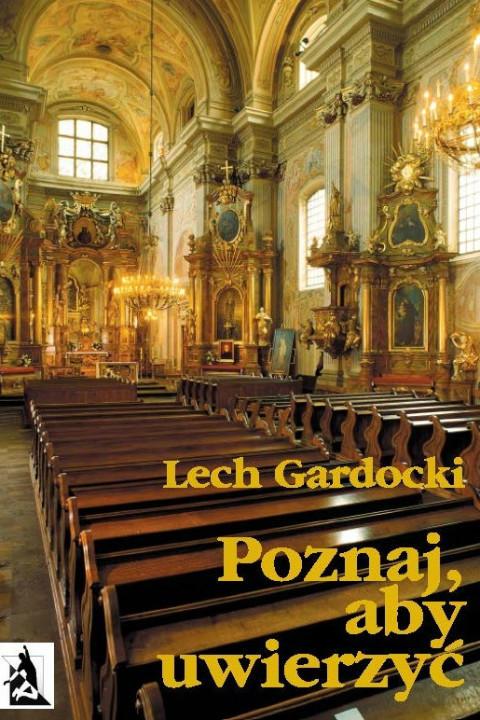 okładka Poznaj. aby uwierzyć. Liturgia Mszy Świętej, Ebook   Lech Gardocki
