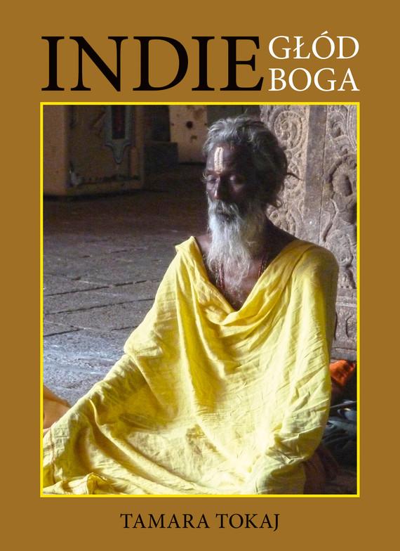 okładka Indie głód Boga, Ebook | Tamara Tokaj