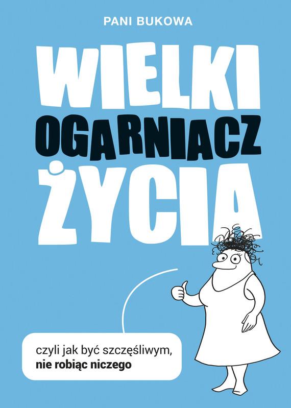 okładka Wielki Ogarniacz Życia, Ebook | Pani Bukowa