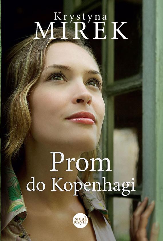 okładka Prom do Kopenhagi, Ebook | Krystyna Mirek