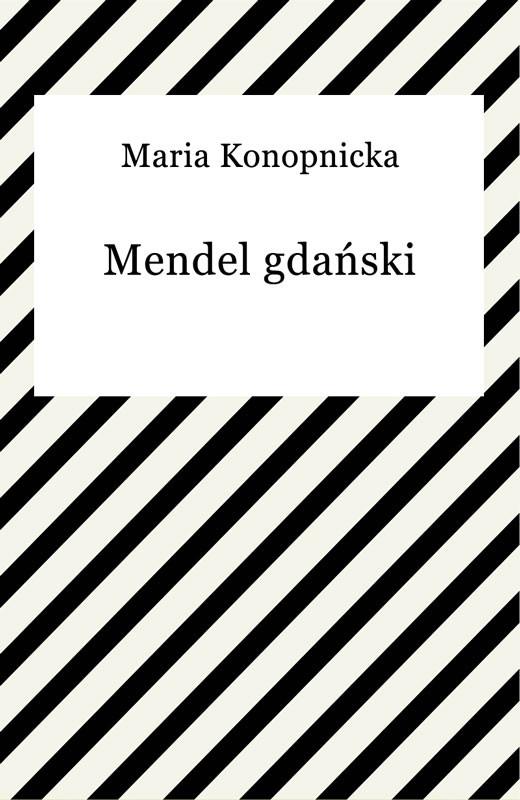 okładka Mendel gdańskiebook   epub, mobi   Maria Konopnicka