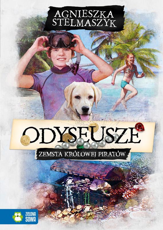 okładka Odyseusze. Zemsta Królowej Piratów. Tom 3ebook | epub, mobi | Agnieszka Stelmaszyk