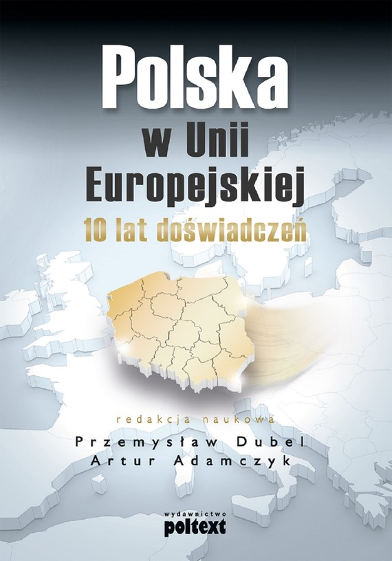 okładka Polska w Unii Europejskiejebook | epub, mobi | Artur Adamczyk, Przemysław Dubel