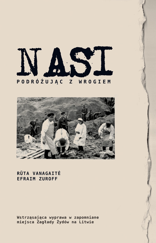 okładka Nasi. Podróżując z wrogiem, Ebook | Rūta  Vanagaitė, Efraim Zuroff