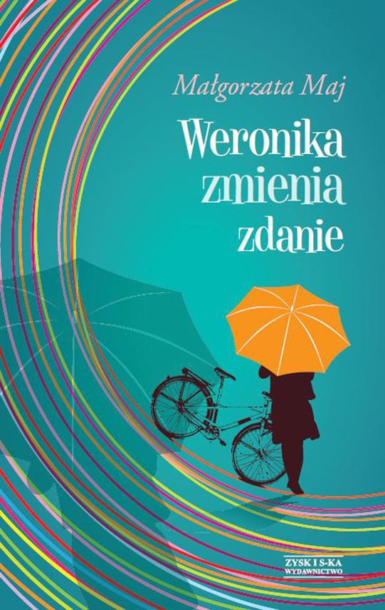 okładka Weronika zmienia zdanie, Ebook | Małgorzata Maj