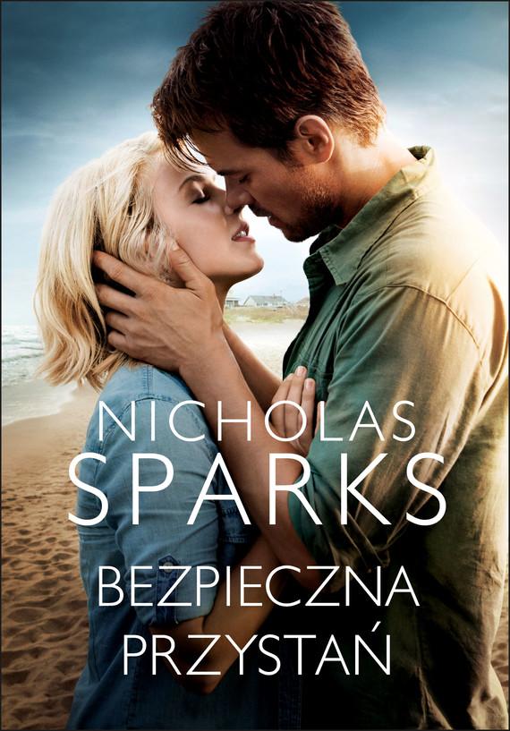 okładka Bezpieczna przystańebook | epub, mobi | Nicholas Sparks