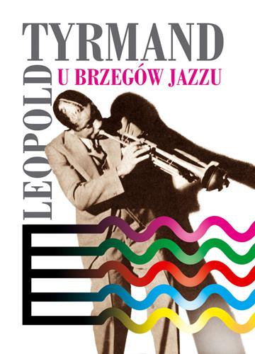 okładka U brzegów jazzu, Ebook   Leopold Tyrmand