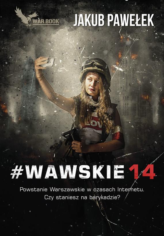 okładka #Wawskie14ebook   epub, mobi   Jakub Pawełek