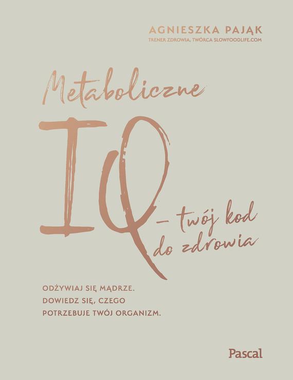 okładka Metaboliczne IQebook | epub, mobi | Agnieszka Pająk