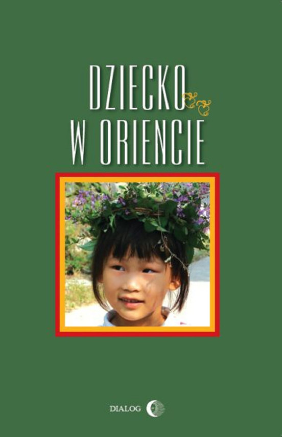 okładka Dziecko w Oriencie, Ebook   Danuta  Chmielowska, Barbara  Grabowska, Ewa  Machut-Mendecka