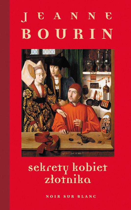 okładka Sekrety kobiet złotnika, Ebook | Jeanne  Bourin