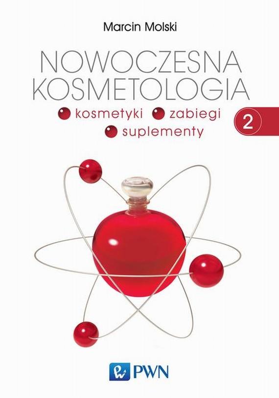 okładka Nowoczesna kosmetologia. Tom 2, Ebook | Marcin  Molski
