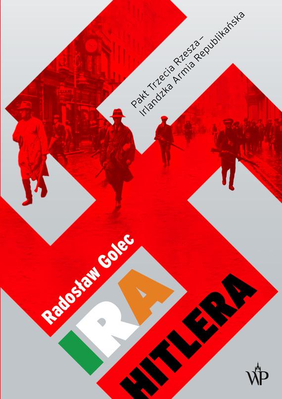 okładka IRA Hitlera, Ebook   Golec Radosław