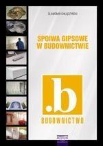 okładka Spoiwa gipsowe w budownictwieebook | pdf | Sławomir Chłądzyński