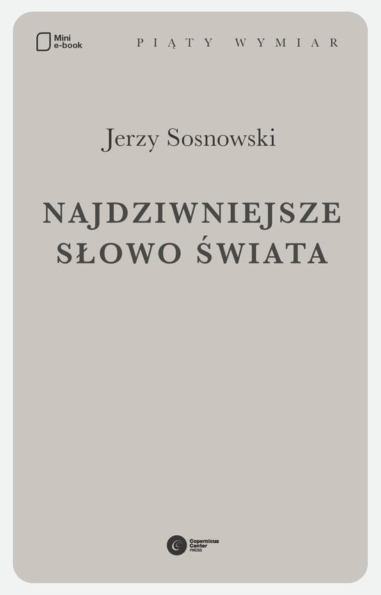 okładka Najdziwniejsze słowo świata, Ebook | Jerzy Sosnowski