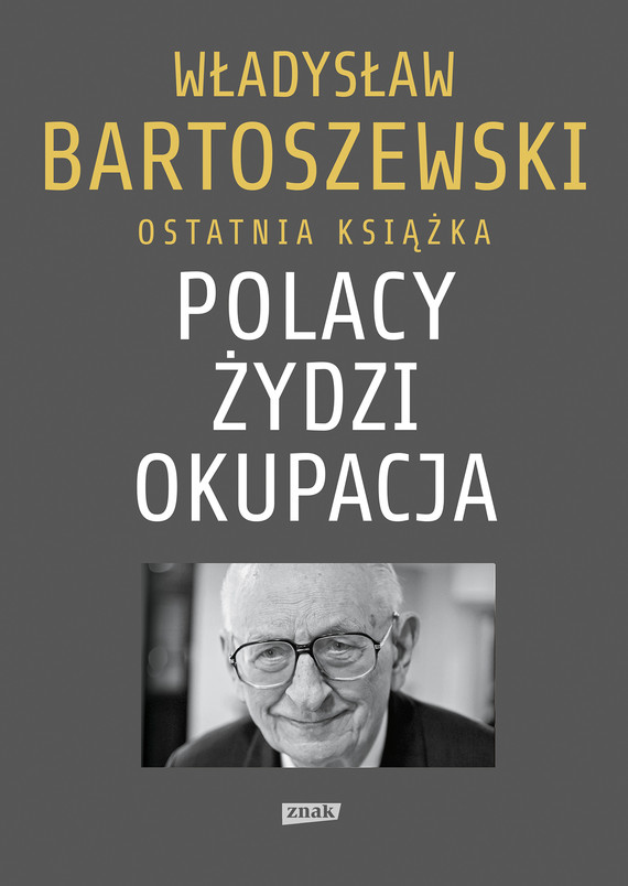 okładka Polacy – Żydzi – Okupacja. Fakty, postawy, refleksjeebook | epub, mobi | Władysław Bartoszewski