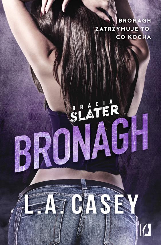 okładka Bracia Slater. Bronaghebook | epub, mobi | L. A.  Casey