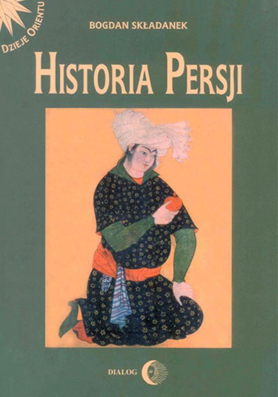 okładka Historia Persji. Tom IIebook   epub, mobi   Bogdan Składanek