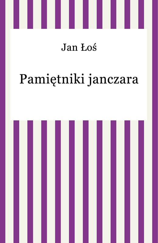 okładka Pamiętniki janczaraebook | epub, mobi | Jan Łoś