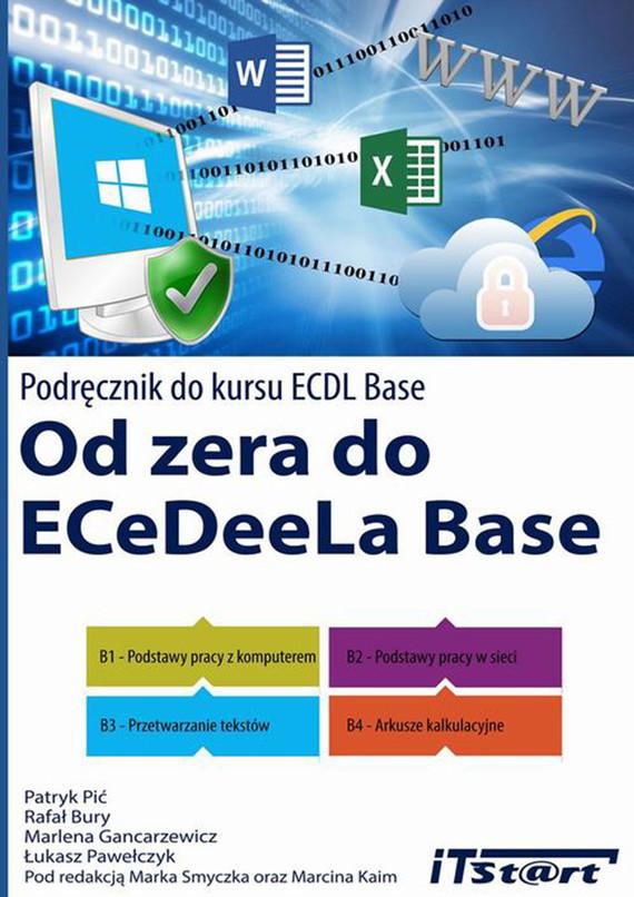 okładka Od zera do ECeDeeLa BASE, Ebook | Patryk Pić, Rafał Bury, Marlena Gancarzewicz, Łukasz Pawełczyk