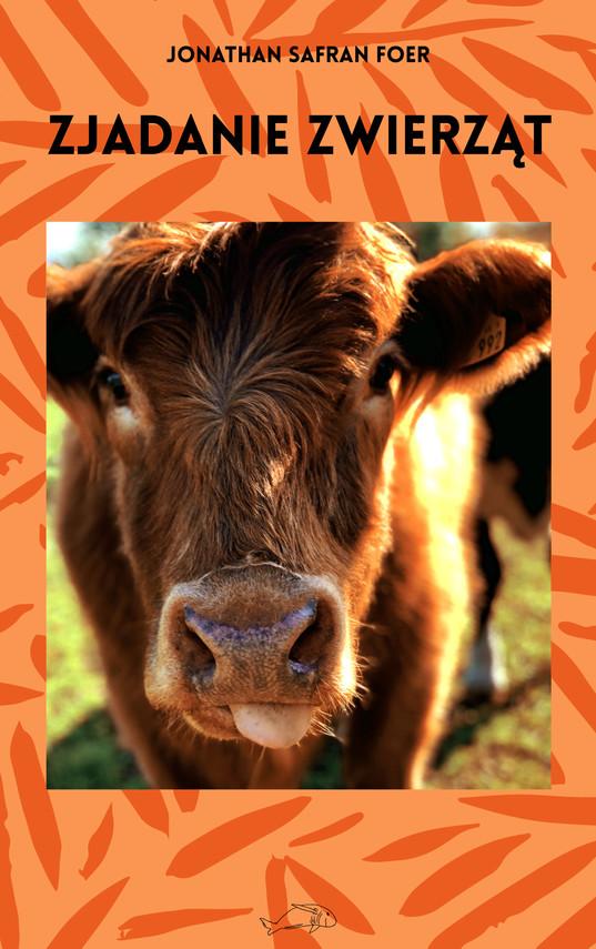 okładka Zjadanie zwierzątebook   epub, mobi   Jonathan Safran Foer
