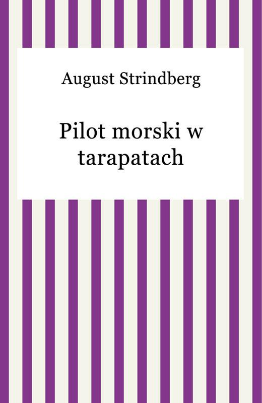 okładka Pilot morski w tarapatach, Ebook   August Strindberg