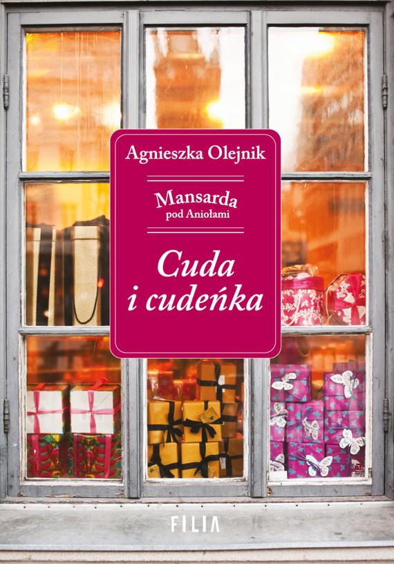 okładka Cuda i cudeńka, Ebook   Agnieszka Olejnik