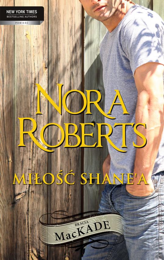 okładka Miłość Shane`a, Ebook   Nora Roberts