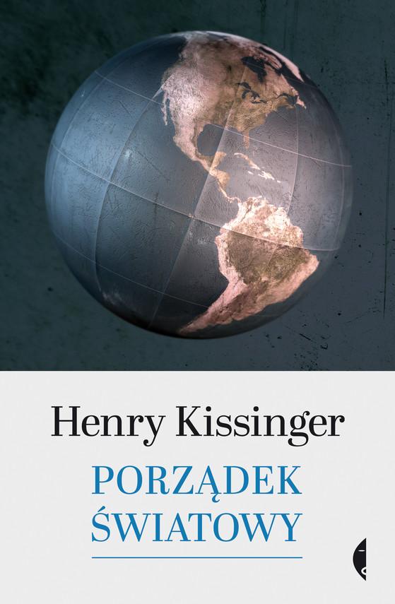 okładka Porządek światowy, Ebook   Henry Kissinger
