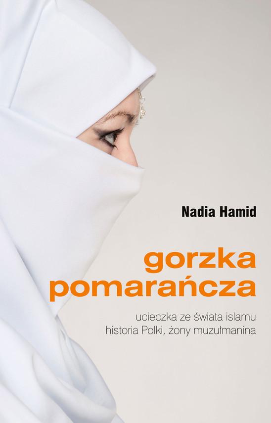 okładka Gorzka pomarańczaebook   epub, mobi   Nadia Hamid