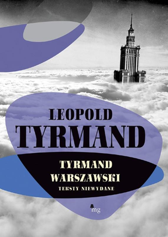 okładka Tyrmand warszawskiebook   epub, mobi   Leopold Tyrmand