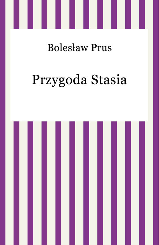 okładka Przygoda Stasia, Ebook   Bolesław Prus