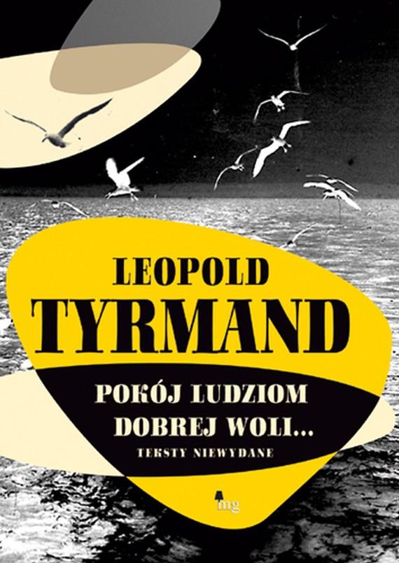 okładka Pokój ludziom dobrej woliebook   epub, mobi   Leopold Tyrmand