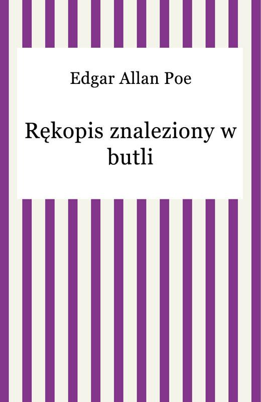 okładka Rękopis znaleziony w butli, Ebook | Edgar Allan Poe