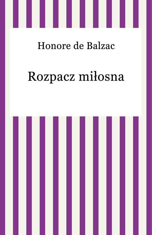 okładka Rozpacz miłosna, Ebook | Honore De Balzac