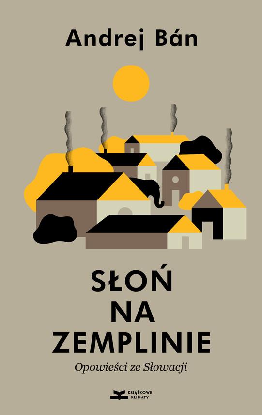 okładka Słoń na Zemplinie, Ebook | Andrej Bán