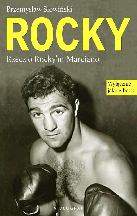 okładka Rocky. Rzecz o Rocky'm Marciano, Ebook | Przemysław Słowiński