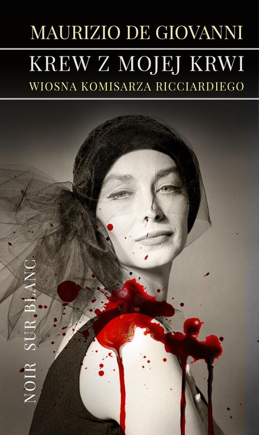 okładka Krew z mojej krwi. Wiosna komisarza Ricciardiegoebook   epub, mobi   Maurizio de Giovanni